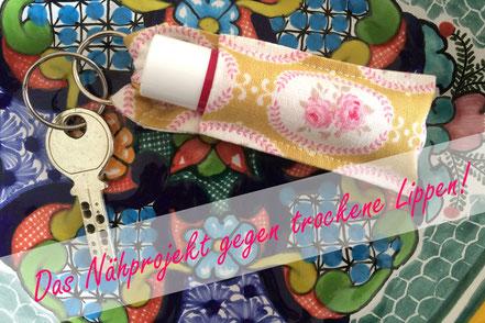Das Nähprojekt gegen trockene Lippen - Lippenpomade am Schlüsselanhänger