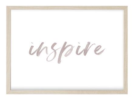 Poster Inspire, Kunstdruck, Bild Inspire, Poster Spruch, Poster Sprüche, Sprücheposter, Poster Quote, Handlettering Bild, Poster Handlettering, Plakat Spruch