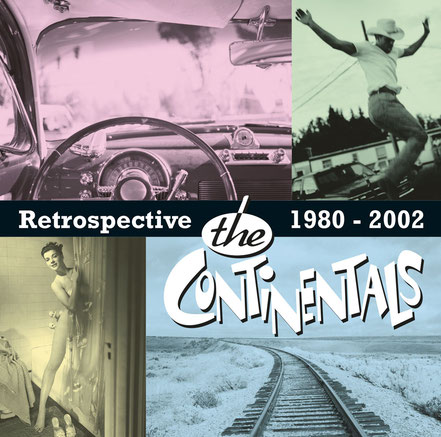 The Continentals, CD, Retrospective 1980 - 2002
