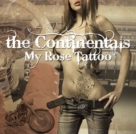 The Continentals, CD, My Rose Tattoo