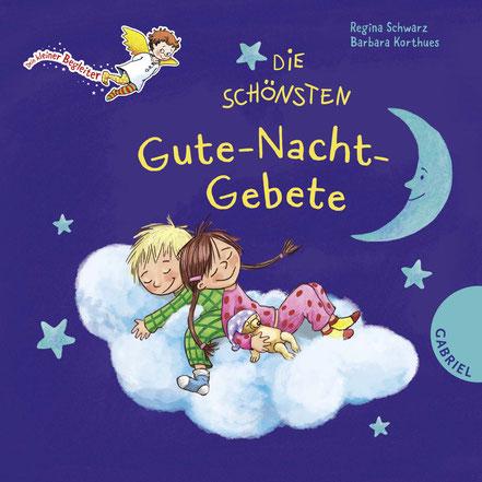 Die schönsten Gute-Nacht-Gebete 02|2017 Gabriel