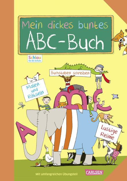 Mein dickes buntes ABC-Buch 04|2017 CARLSEN