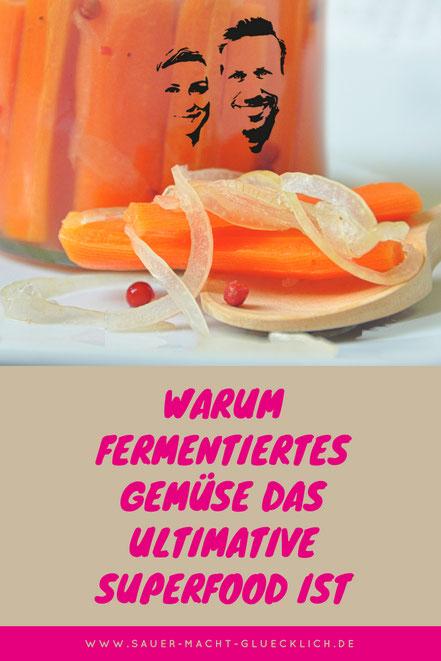 Sauer macht glücklich fermentiertes gemüse superfood