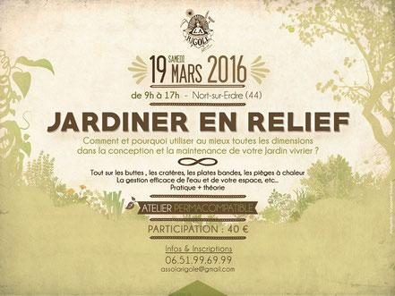 La Rigole - Événements et formations - Atelier - Jardiner en relief - les 19 Mars 2016 à Nort-su-Erdre .