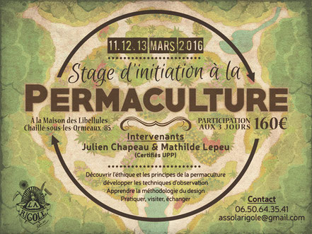 La Rigole - Événements et formations - Weekend d'initiation à la Permaculture les 11,12,13 Mars 2016 à Chaillé-sous-les-Ormeaux (85)  à la Maison des Libellules