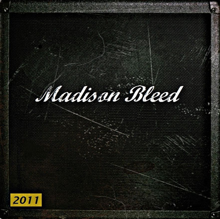 Madison Bleed 2011 (2011)