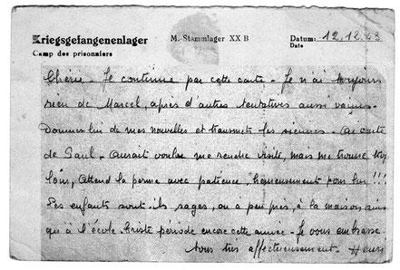 Carte postale destinée aux correspondances des prisonniers de guerre.(Verso) Rédigée le 12 décembre 1943 et enregistrée avant distribution le 17 janvier 1944 Texte ouvert afin de permettre l'examen par la censure.