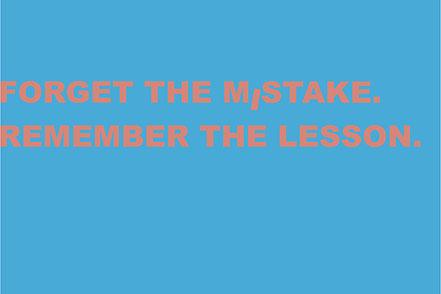 Plakativ dargestellte Worte: Vergiss den Fehler. Lerne daraus.