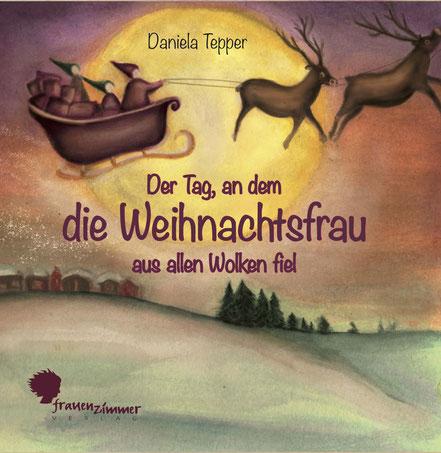 Daniela Tepper: Die Weihnachtsfrau