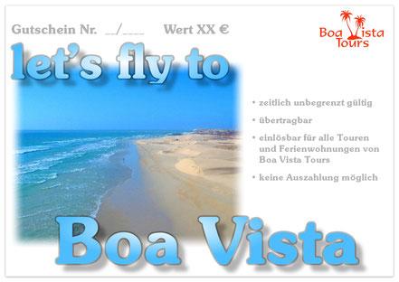 Gutschein  let's fly to Boa Vista Praia Santa Monica angeboten von Boa Vista Tours