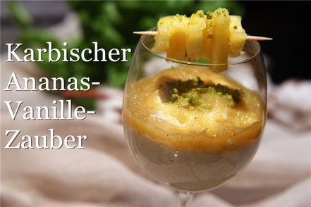 Rezept für eine zauberhafte, cremige Ananasmousse mit Vanille und Pistazie