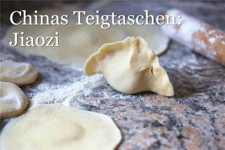 Rezept für Original chinesische Teigtaschen (Jiaozi) mit Fleischfüllung