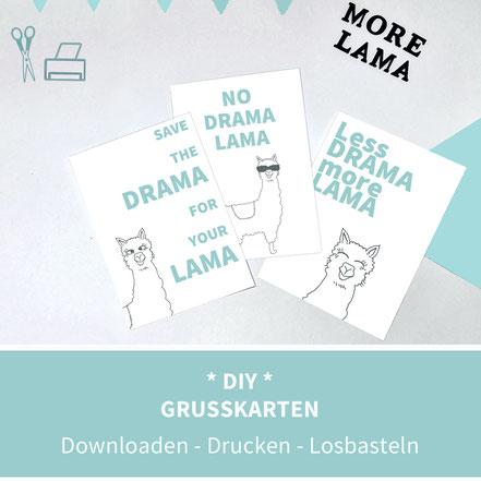 Karten basteln, Karten selber machen, karten zum ausdrucken, diy, ausdrucken, Papier, Lama, Grußkarten, Postkarten, lustige Sprüche, more lama, no drama