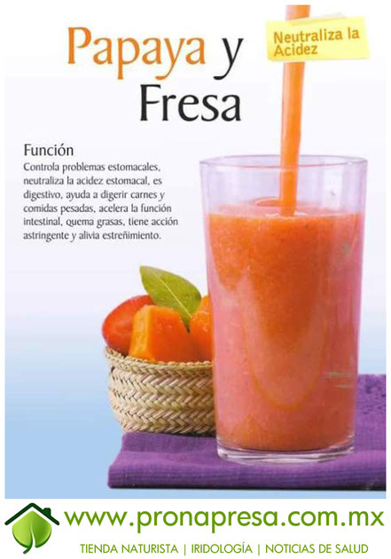 Jugo Natural de Papaya y Fresa: Neutraliza la acidez