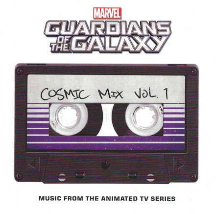 Guardians Of The Galaxy Cosmic Mix Volume 1 - Universal Music - kulturmaterial