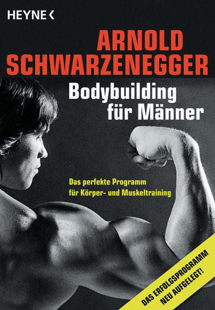 Bodybuilding für Männer - Arnold Schwarzenegger - Heyne - kulturmaterial