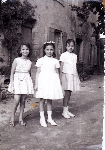 Christine MISTRAL, Edith CHABOT, Marie José MORINO (vers 1963 devant la maison de la famille PERON)