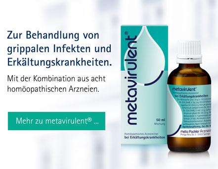 metavirulent - zur Behandlung von grippalen Infekten und Erkältungskrankheiten