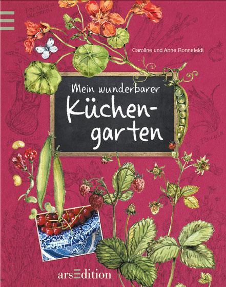 """Cover """"Mein wunderbarer Küchengarten"""" ars Edition"""