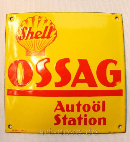 Emailschild Schell Ossag Autoöl Station - unglaublicher Erhaltungszustand!
