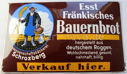 Emailschild Esst Fränkisches Bauernbrot in unrestaurierten Zustand