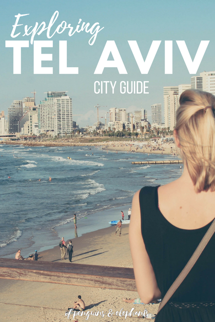 Tel Aviv Israel Asia Middle East ofpenguinsandelephants of penguins & elephants City Guide Exploring Tel Aviv Pinterest