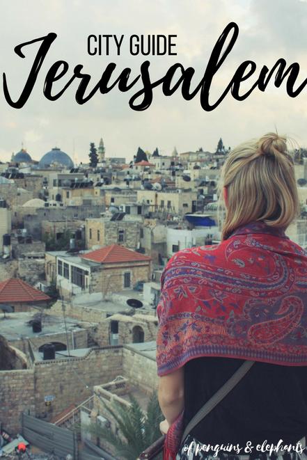 Jerusalem Israel ofpenguinsandelephants of penguins & elephants City Guide Exploring Jerusalem Pinterest
