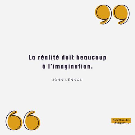 Citation John Lennon La réalité doit beaucoup à l'imagination article blogue Académie des Autonomes
