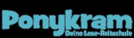 Ponykram - Deine Lese-Reitschule ab 10 Jahren