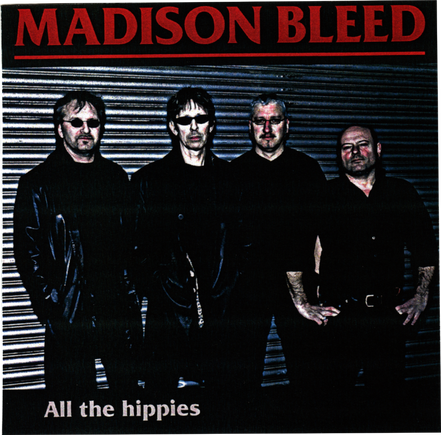 Madison Bleed     All the hippies  (2009)