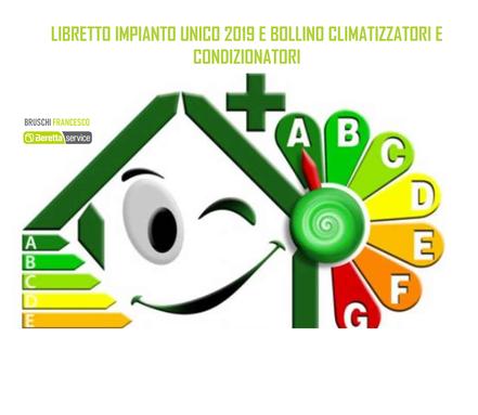 LIBRETTO IMPIANTO E BOLLINO BLU CLIMATIZZATORI 2019 - BRUSCHI FRANCESCO ROMA