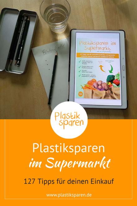 ebook Plastiksparen im Supermarkt, plastikfrei einkaufen, weniger Plastik im Alltag