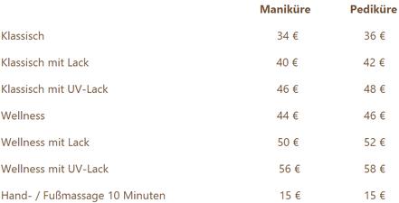 Preise für Maniküre und Pediküre, wahlweise klassisch oder Wellness; mit Lack, UV-Lack oder ohne Lack