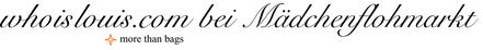 whoislouis.com - Second-Hand, Vintage, Gebraucht - Handtaschen, Taschen, Reisetaschen - Louis Vuitton, Chanel - Mädchenflohmarkt