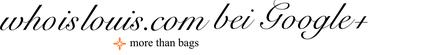 whoislouis.com - Second-Hand, Vintage, Gebraucht - Handtaschen, Taschen, Reisetaschen - Louis Vuitton, Chanel - Google Plus