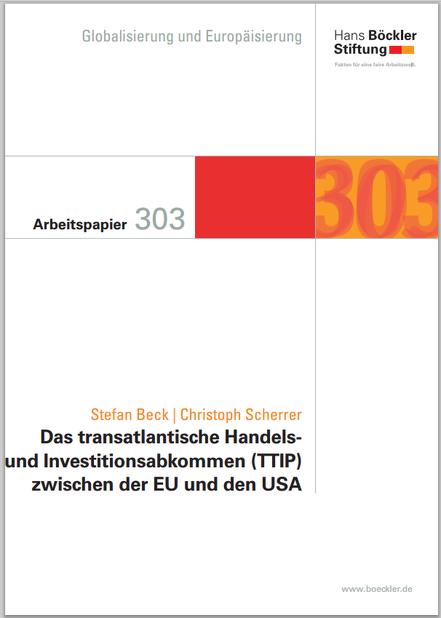 Hans Böckler Stiftung zu TTIP - Arbeitspapier 303 - Mai 2014