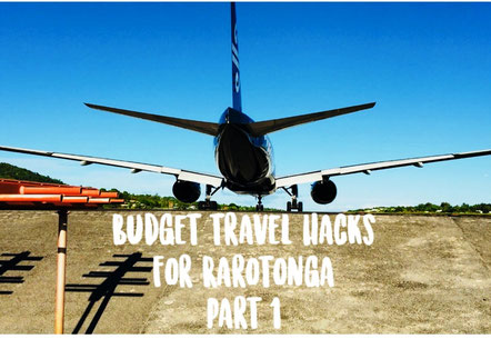 budget travel hacks for Rarotonga part 1