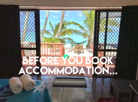 Before you book accommodation in Rarotonga, Booking a place to stay in the Cook Islands, Budget accommodation booking system, read before you book,