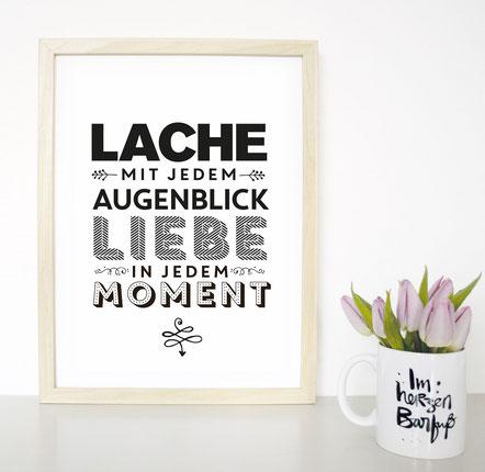 """Kunstdruck """"Lache mit jedem Augenblick..."""""""