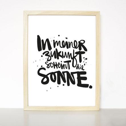 """Kunstdruck """"In meiner Zukunft scheint die Sonne"""""""