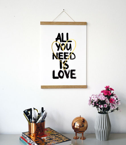 "Kunstdruck ""all you need is love"""