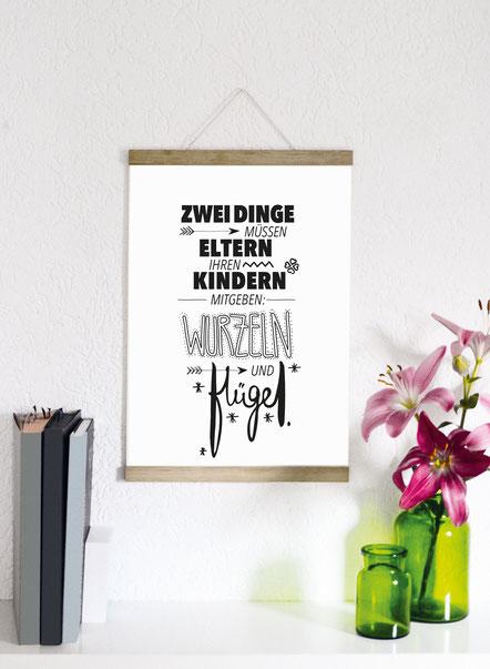 """Kunstdruck """"Zwei Dinge müssen Eltern ihren Kindern mitgeben: Wurzeln und Flügel"""""""