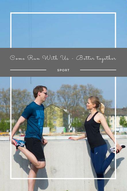 Meine beste Strategie, um öfter und länger zu laufen: Gemeinsam zu laufen - Better together!