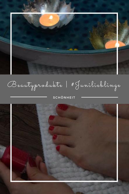 Im Juni dreht sich alles um die Fußpflege mit Kneipp. Meine Liebsten Beautyprodukte und Nagellack.