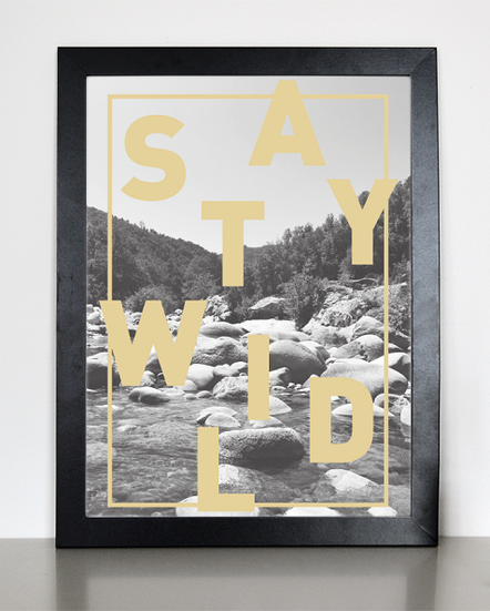 "Kunstdruck ""stay wild"""