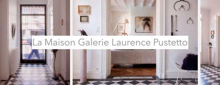 La Maison Galerie Laurence Pustetto Libourne