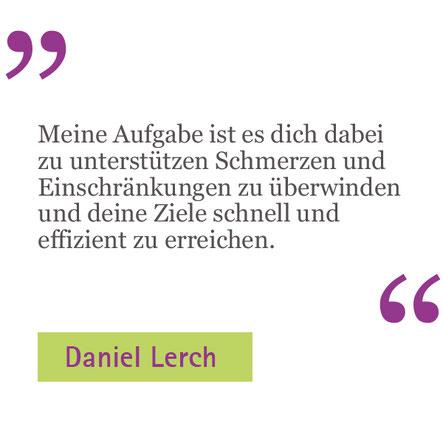 Daniel Lerch über seine Aufgabe