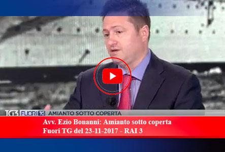Avv. Ezio Bonanni: Amianto sotto coperta Fuori TG del 23-11-2017 - RAI 3