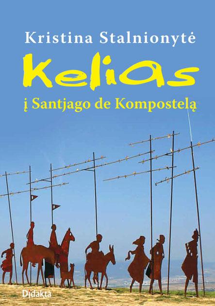 Kristinos Stalnionytės knyga Kelias į Santjago de Kompostelą