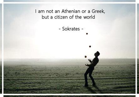 われはアテネ人にあらず、ギリシア人にあらずして世界市民なり。